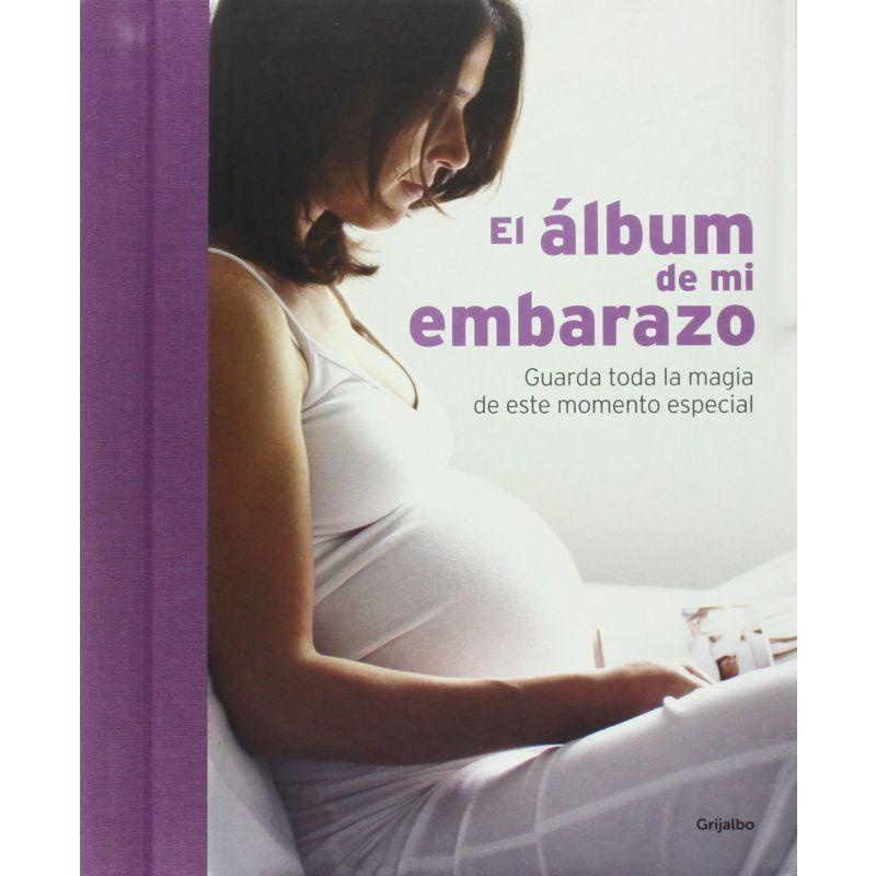 El Álbum de mi Embarazo - Autores Varios